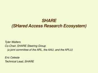SHARE  ( SHared  Access Research Ecosystem)