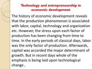 Technology and entrepreneurship in economic development