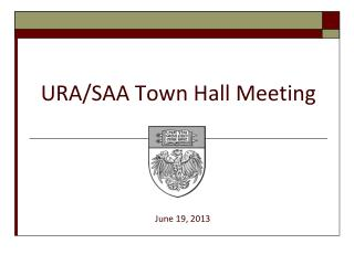URA/SAA Town Hall Meeting