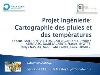 Projet Ingénierie: Cartographie des pluies et des températures