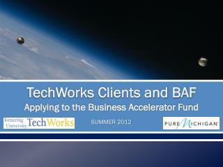 TechWorks Clients and BAF Applying to the Business Accelerator Fund