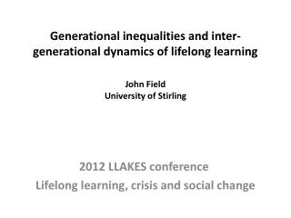 2012 LLAKES conference  Lifelong learning, crisis and social change