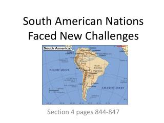 South American Nations Faced New Challenges