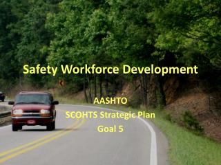 Safety Workforce Development
