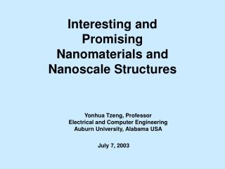 Interesting and Promising  Nanomaterials and Nanoscale Structures