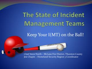 The State of Incident Management Teams