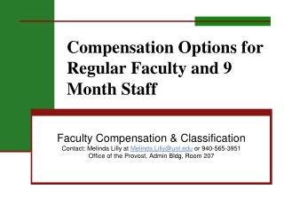 Compensation Options for Regular Faculty and 9 Month Staff