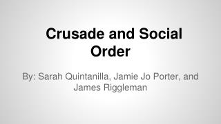 Crusade and Social Order
