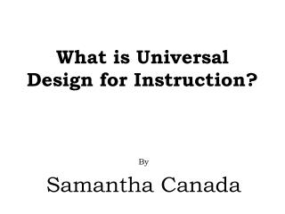 What  is Universal Design for Instruction?