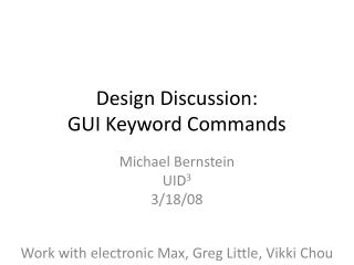 Design Discussion:  GUI Keyword Commands