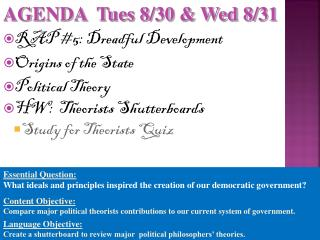 RAP #5: Dreadful Development Origins of the State Political Theory HW:   Theorists Shutterboards