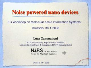 Noise powered nano devices