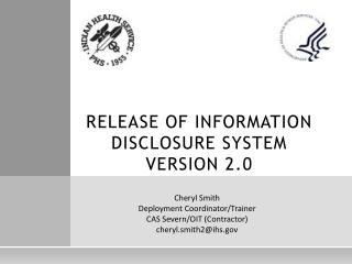 RELEASE OF INFORMATION DISCLOSURE SYSTEM  VERSION 2.0