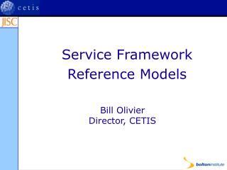 Service Framework Reference Models
