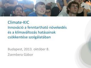 Budapest ,  2 01 3.  október 8. Zsembera  Gábor