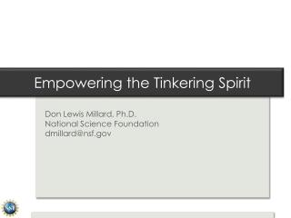 Empowering the Tinkering Spirit