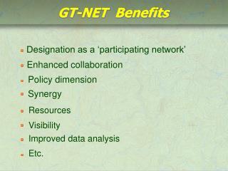 GT-NET  Benefits