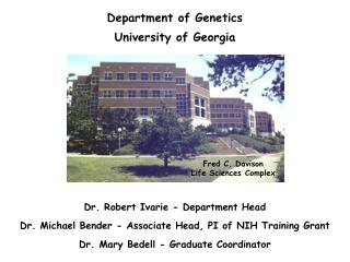 Department of Genetics University of Georgia