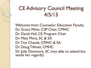CE Advisory  Council Meeting 4/5/13