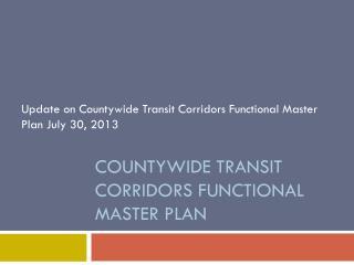 Countywide Transit Corridors Functional Master Plan