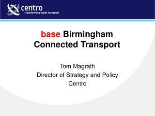 base  Birmingham Connected Transport
