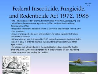 Federal Insecticide, Fungicide, and  Rodenticide  Act 1972, 1988