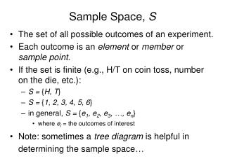 Sample Space,  S