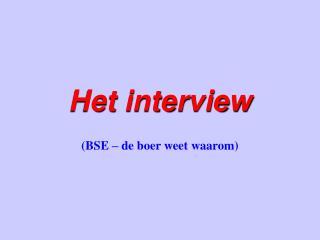 Het interview