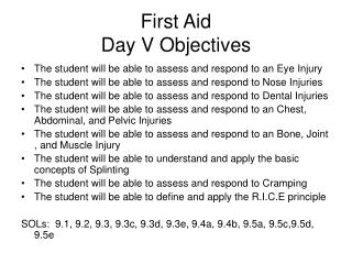 First Aid  Day V Objectives