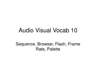 Audio Visual Vocab 10