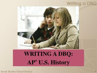 WRITING A DBQ: AP U.S. History