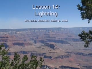 Lesson 14: Lightning  Emergency  Reference  Guide  p.  65-66