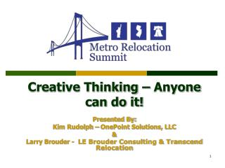 Creative Thinking – Anyone can do it!