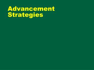 Advancement Strategies