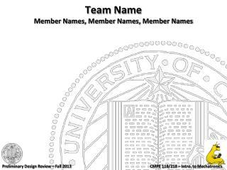 Team Name Member Names,  Member  Names,  Member Names