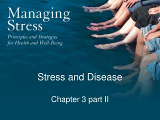 Stress and Disease Chapter 3 part II