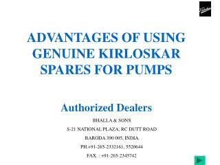 ADVANTAGES OF USING GENUINE KIRLOSKAR SPARES FOR PUMPS