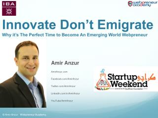 Innovate Don't Emigrate Why it's The Perfect Time  to Become An Emerging World Webpreneur