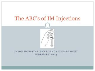 The ABC's of IM Injections