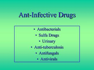 Ant-Infective Drugs