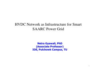 HVDC Network as Infrastructure for Smart SAARC Power Grid