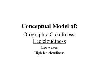 Conceptual Model of: