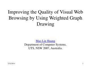 Improving the Quality of Visual Web Browsing by Using Weighted Graph Drawing