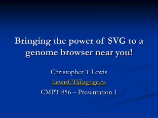 Bringing the power of SVG to a genome browser near you!
