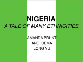 NIGERIA A TALE OF MANY ETHNICITIES