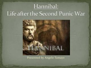 Hannibal : Life after the Second Punic War