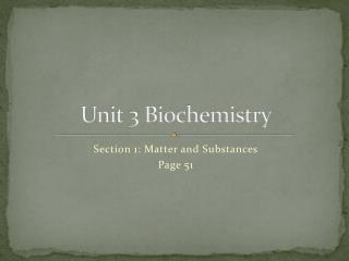 Unit 3 Biochemistry