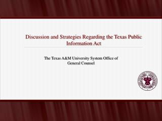 Discussion and Strategies Regarding the Texas Public Information Act