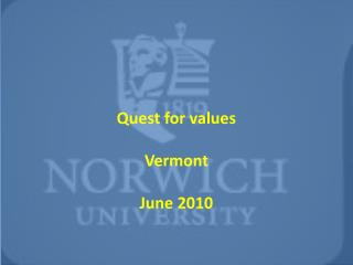 Quest for values Vermont June 2010