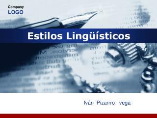 Estilos Lingüísticos